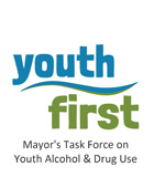 Youth First Mayor's Task Force on Youth Alcohol & Drug Use